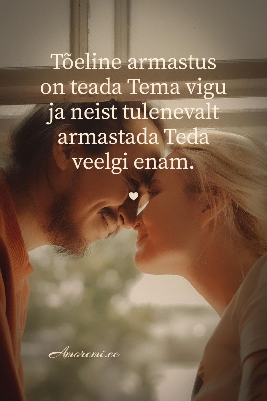 Amoremi tsitaadid: Tõeline armastus on teada..
